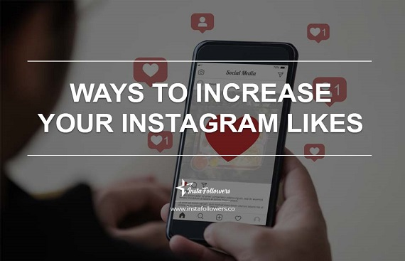 Ways to Increase Your Instagram Likes
