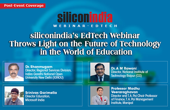 siliconindia's EduTech Webinar Throws Light on the Future of Technology in the World of Education