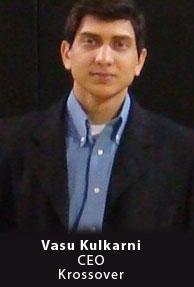 Vasu Kulkarni, Founder and CEO, Krossover