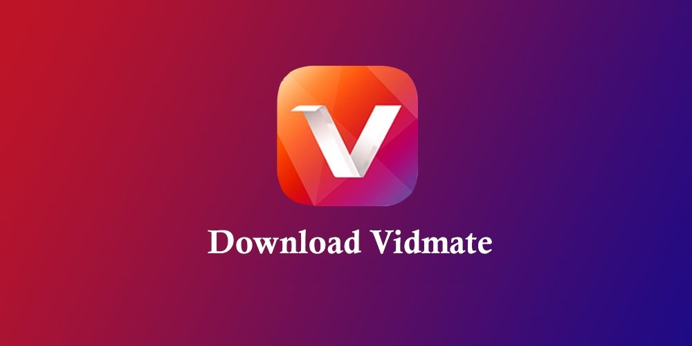 Do You Know the Advantages of Vidmate App? Read to Discover