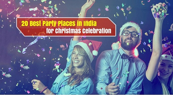 20 Best Party Places in India for Christmas Celebration