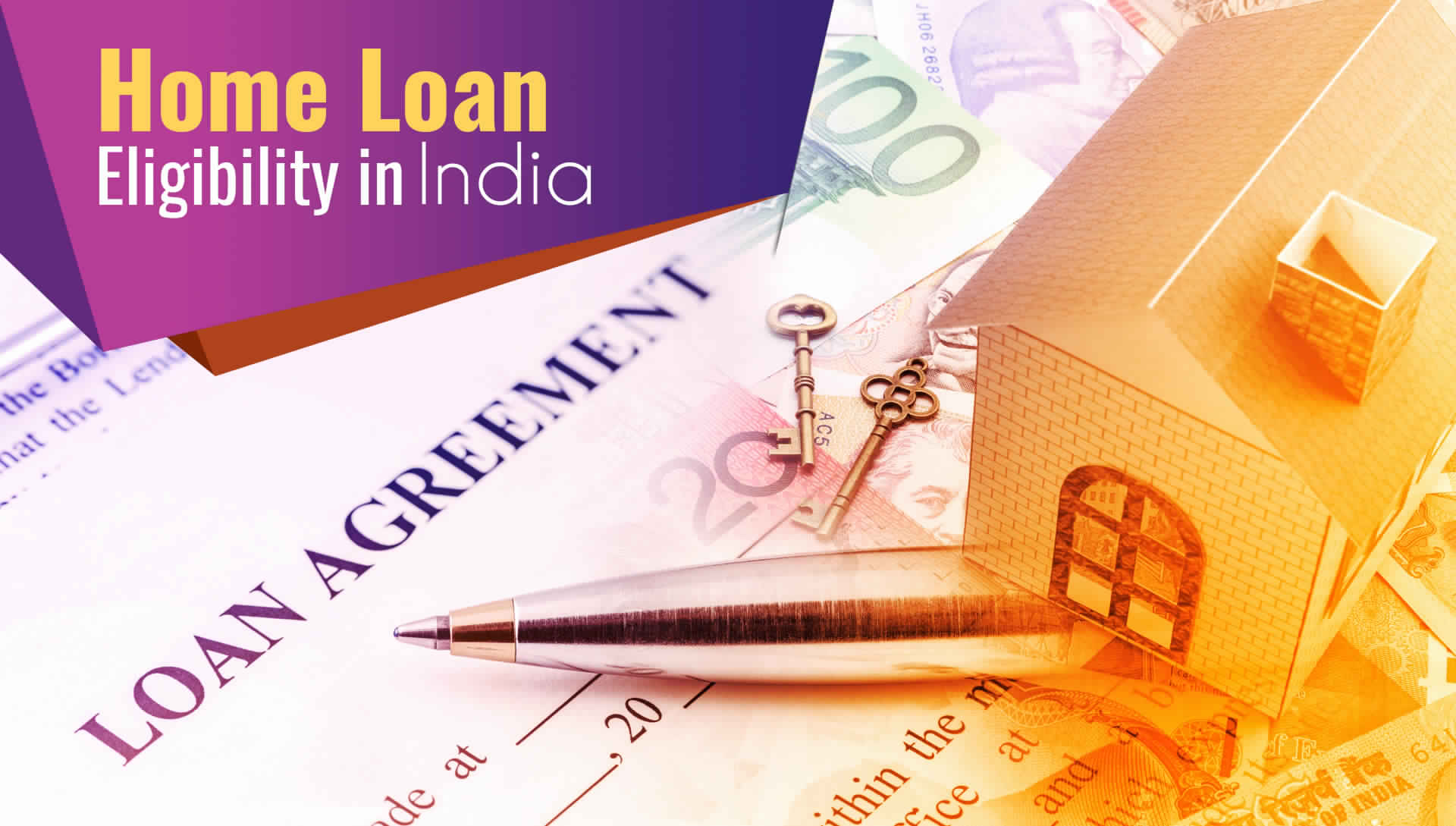 All You Need to Know About Home Loan Eligibility in India