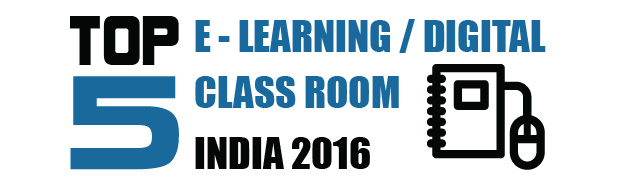 TOP 5 E-Learning / Digital Class Rooms 2016