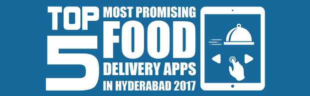 Top 5 Most Promising Food Delivery Apps in Hyderabad 2017