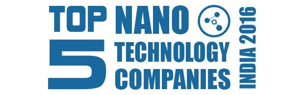 Top 5 Nano Technology Companies 2016