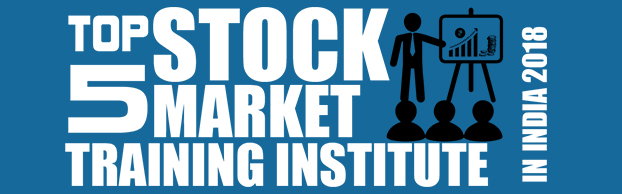 Top 5 Stock Market Training Institutes in India 2018