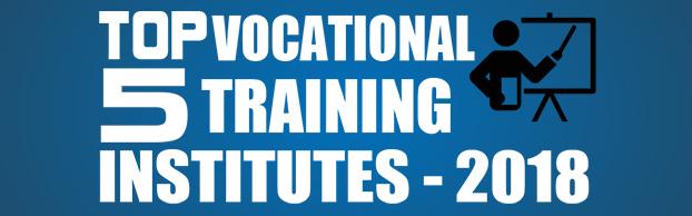 Top 5 Vocational Training Institutes in India 2018