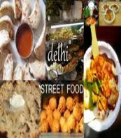 5 Most Delicious Delhi Street Food